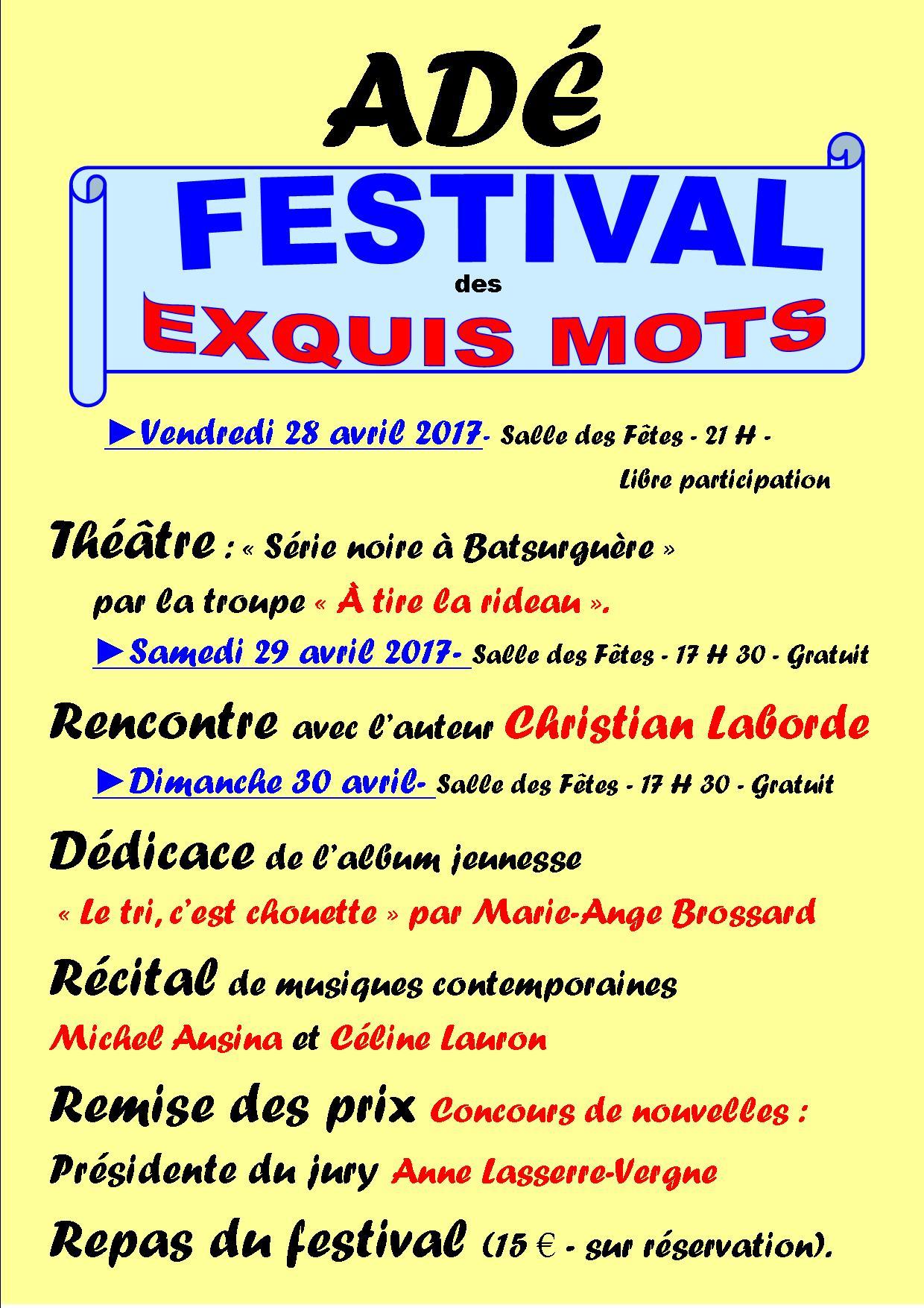 Adé : Festival des Exquis Mots le 28 avril 2017, à 21h